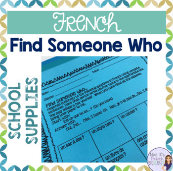 French speaking activity-Find someone who...school supplies