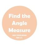 Find the Angle Measure TEKS 4.7A