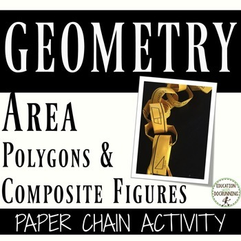 Find the Area of Polygons and Composite Figures Paper Chain Activity