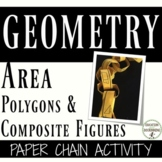 Area of Polygons and Composite Figures Activity Paper Chain