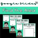 Find the Area Google Slides™️ Activity