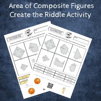 Find the Area of Composite (Irregular) Figures Create a Riddle Activity