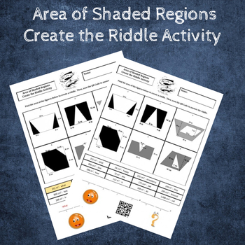 Find the Area of the Shaded Region Create the Riddle Activity