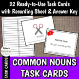 Common Nouns Task Cards