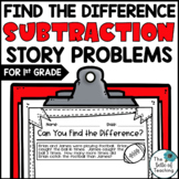 Find the Difference Story Problems  (First Grade Word Problems)