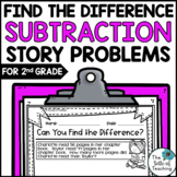 Find the Difference Story Problems (Second Grade Word Problems)