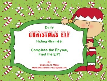 Elf Hiding Rhymes: Daily poems to help your students find your classroom elf.