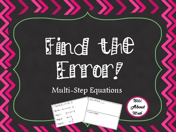 Find the Error! Multi-Step Equations