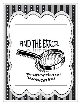 Find the Error - Proportional Reasoning