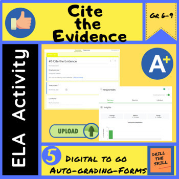 Cite the Evidence - 5 Self Grading Google Forms Activity   Digital to Go!