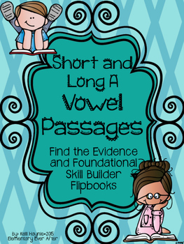 Find the Evidence and Vowel Sort Flip Book {Short and Long A Passage}