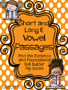Find the Evidence and Vowel Sort Flip Books {Short and Long E Passages}