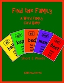 Find the Family - Card Game - Short E Word Family  - 10 pa