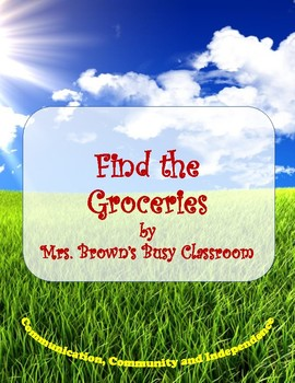 Find the Groceries - LIFE Skills - Independent Living