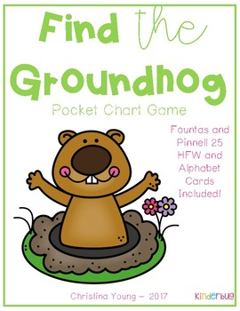 Find the Groundhog - A Pocket Chart Game