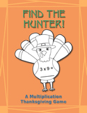 Find the Hunter!: A Multiplication Thanksgiving Game