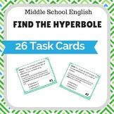 Find the Hyperbole Task Cards