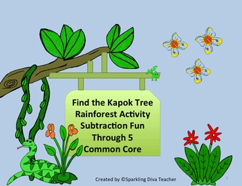 Find the Kapok Tree Rainforest Activity  Subtraction Fun Through 5  Common Core