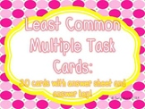 Find the Least Common Multiple Task Cards