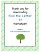 Find the Letter - Letter Tt