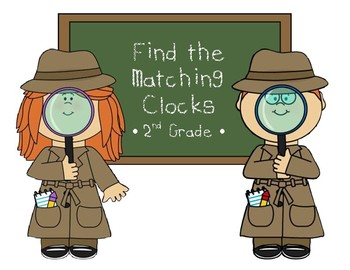 Find the Matching Clocks - 2nd grade