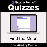 Find the Mean - 3 Google Forms Quizzes | Distance Learning
