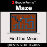 Find the Mean | Maze | Google Forms | Digital Rewards | Di
