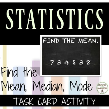 Mean, Median and Mode Task card Activity for Scavenger Hun