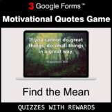 Find the Mean | Motivational Quotes Game | Google Forms |