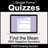 Find the Mean with negative numbers - Google Forms Quizzes