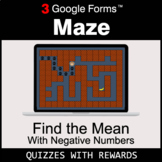 Find the Mean with negative numbers | Maze | Google Forms