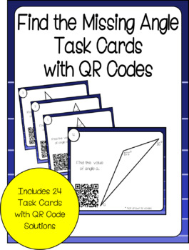 Find the Missing Angle Task Cards with QR Codes