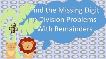 Find the Missing Digit in a Division Problem with Remainders Task Cards