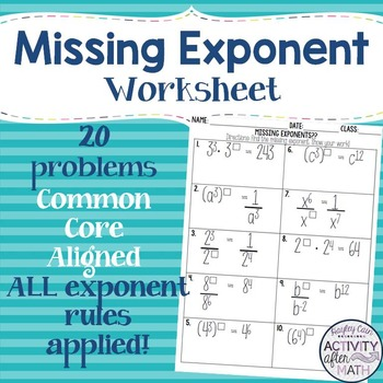 Find the Missing Exponent Worksheet! All Five Exponent Rul