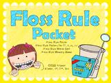 FLOSS RULE PACKET
