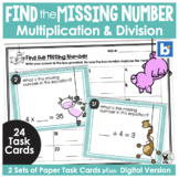Find the Missing Number Multiplication and Division Task Cards