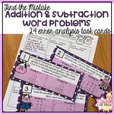 Find the Mistake: Addition and Subtraction Word Problems Task Cards