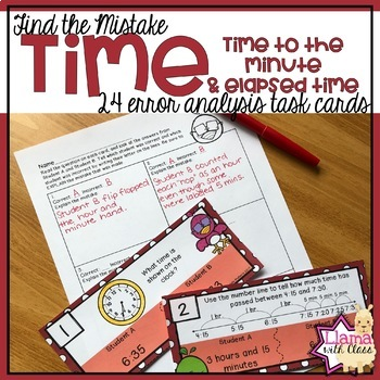 Find the Mistake: Time to the Nearest Minute & Elapsed Time Task Cards