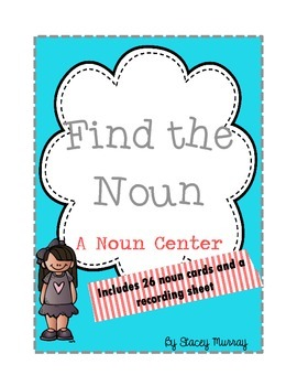 Find the Noun Center (26 center activity cards)