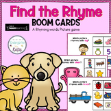Find the Rhyme BOOM CARDS A Rhyming Words Game