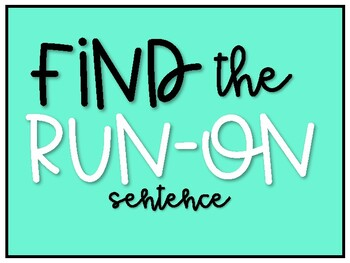 Find the Run-On Sentences