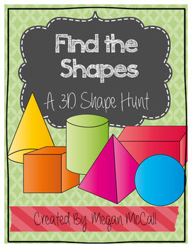 Find the Shape: A 3D Shape Hunt (Color & Blackline Shapes)