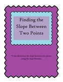 Find the Slope Between Two Points--Practice and Activity