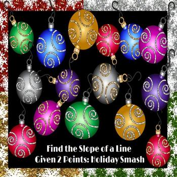 Find the Slope Given 2 Points: Holiday Smash PowerPoint Game
