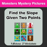 Find the Slope Given Two Points - Monsters Mystery Picture