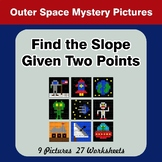 Find the Slope Given Two Points - Outer Space Mystery Pict