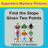 Find the Slope Given Two Points - Superhero Mystery Pictur