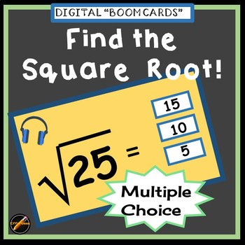 Find the Square Root: Multiple Choice BOOM CARDS