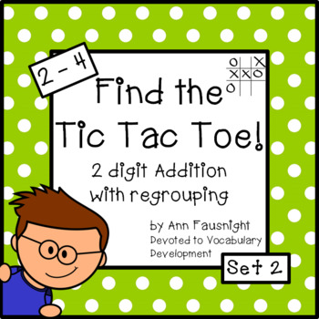 Find the Tic Tac Toe 2 digit addition with regrouping Set 2
