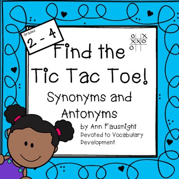 Find the Tic Tac Toe! Synonyms and Antonyms